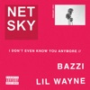 I Don t Even Know You Anymore feat Bazzi Lil Wayne Single