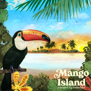 SirBastien - Mango Island