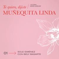 Te Quiero, Dijiste (Muñequita Linda) - Single