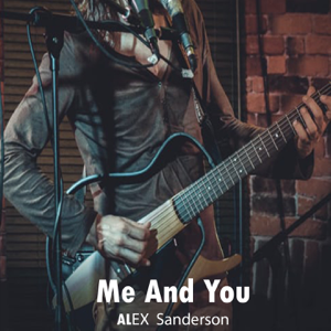 ALEX Sanderson - Me And You