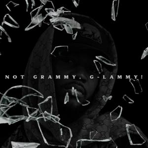 G-Lammy - Not Grammy, G-Lammy! - EP