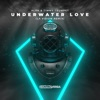 Underwater Love (LA Vision Remix) - Single