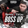 Boss Up feat Benny Single