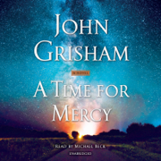 A Time for Mercy (Unabridged)
