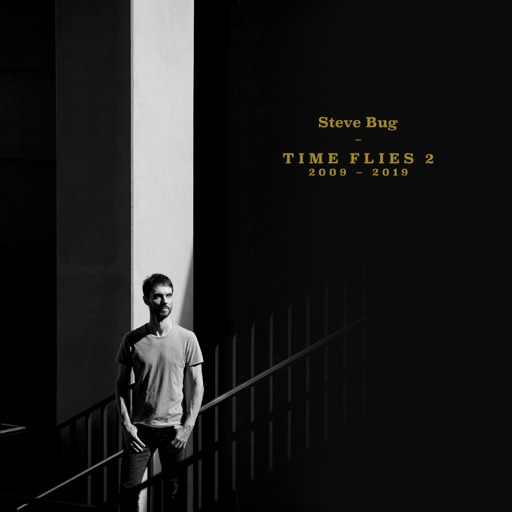 Various Artists Time Flies 2 (The Best of Steve Bug 2009 - 2019)