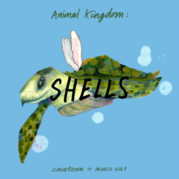 Animal Kingdom: Shells - Single