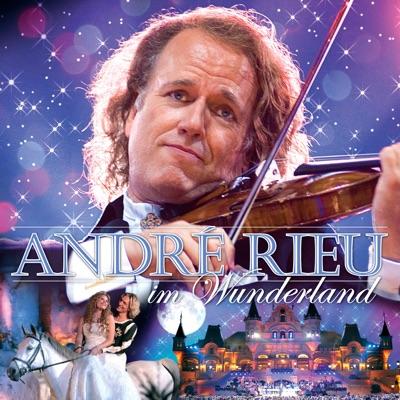 André Rieu im Wunderland - André Rieu