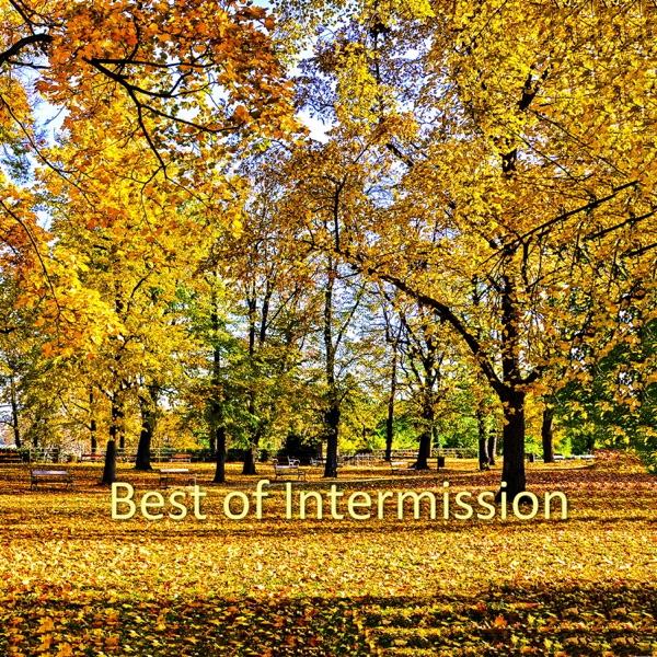 Intermission mit Piece of My Heart (Single Mix)