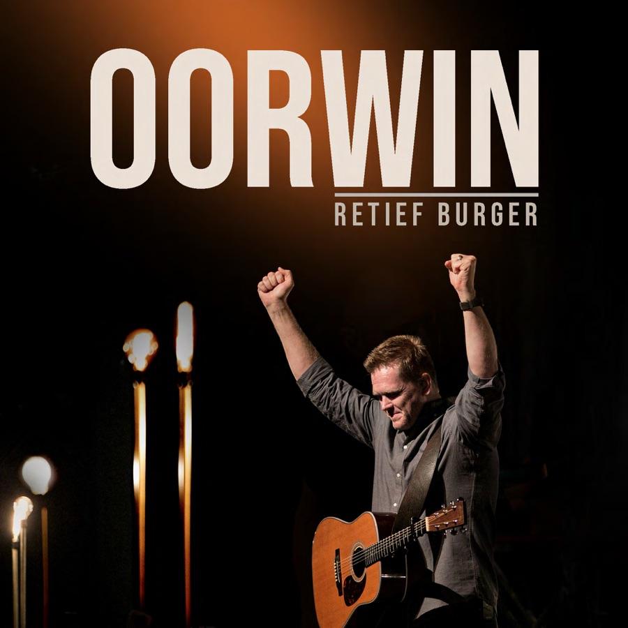 Retief Burger - Oorwin