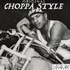 Choppa - Choppa Style  artwork