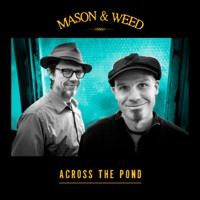 Across the Pond by John Weed & Stuart Mason on Apple Music