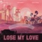 Lose My Love (feat. Gallant & Felix Cartal) - Sad Money Letras