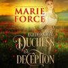 Marie Force - Duchess by Deception: Gilded, Book 1 (Unabridged)  artwork