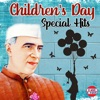 Children's Day Special Hits
