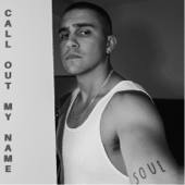 Call out My Name - Jesse Teinaki