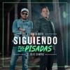 Siguiendo Tus Pisadas (feat. Alex Campos) - Single