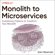 Sam Newman - Monolith to Microservices: Evolutionary Patterns to Transform Your Monolith (Unabridged)