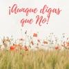 Aunque Digas Que No feat Vic Single