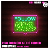 Follow Me (Qubiko Remix)