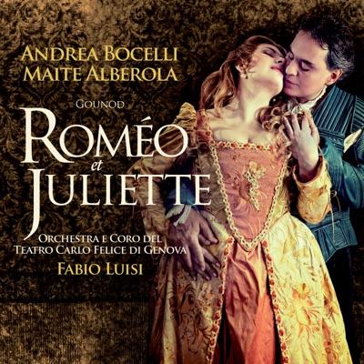 Gounod: Roméo et Juliette - Andrea Bocelli