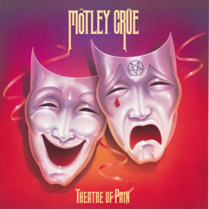 Theatre of Pain (Deluxe Version)