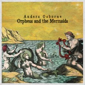 Anders Osborne - Pass on By