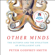 Peter Godfrey-Smith - Other Minds