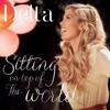 Delta Goodrem - Sitting on Top of the World (7th Heaven Radio Edit) portada