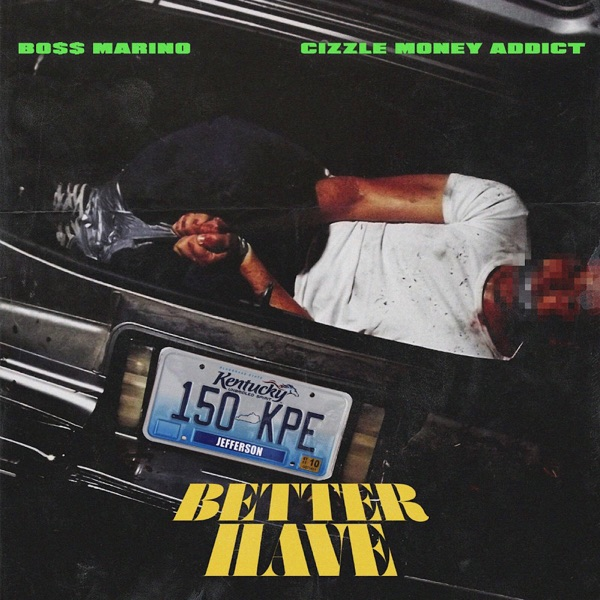 Better Have - Single