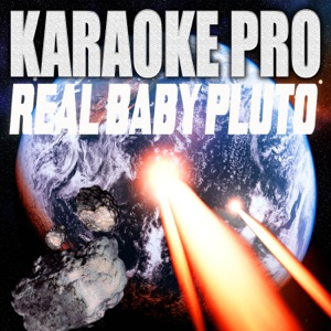 Karaoke Pro - Real Baby Pluto (Originally Performed by Future and Lil Uzi Vert)