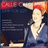 Callie Cardamon - Why Try to Change Me Now