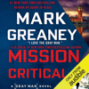 Mark Greaney - Mission Critical (Unabridged)  artwork