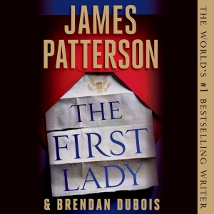 The First Lady - James Patterson audiobook, mp3