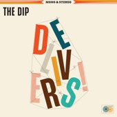 The Dip - Best Believe