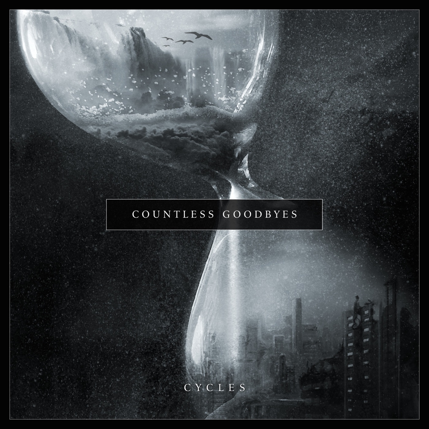 Countless Goodbyes - Cycles (2019)