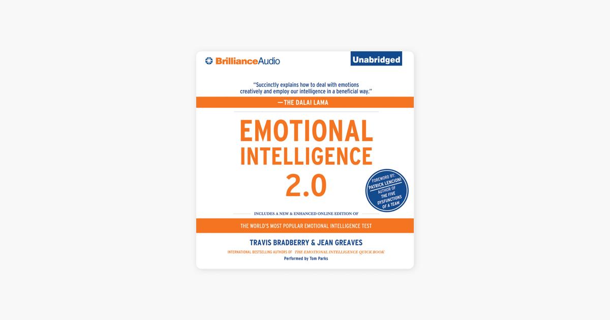 Emotional Intelligence 2.0 (Unabridged) - Travis Bradberry & Jean Greaves