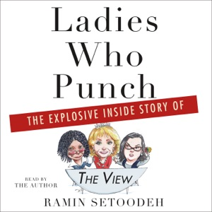 Ladies Who Punch - Ramin Setoodeh audiobook, mp3