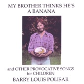 Barry Louis Polisar - All I Want Is You
