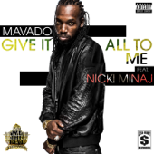 Give It All To Me Feat. Nicki Minaj Mavado - Mavado