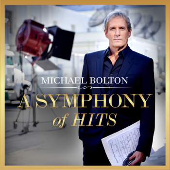 Michael Bolton A Symphony of Hits music review