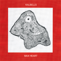 Kalbells - Max Heart artwork