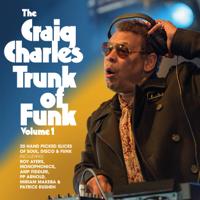 Craig Charles - The Craig Charles Trunk of Funk, Vol. 1 artwork