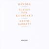 Keith Jarrett - Handel: Suites for Keyboard  artwork