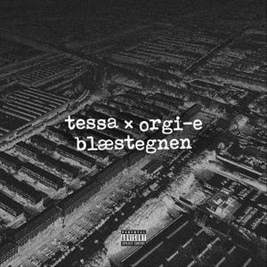 Tessa & Orgi-E - Blæstegnen