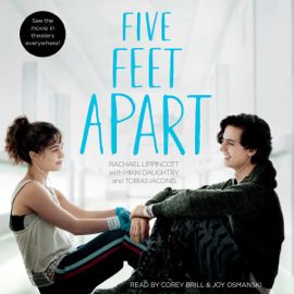 Five Feet Apart (Unabridged) - Rachael Lippincott MP3 Download