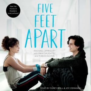 Five Feet Apart (Unabridged) - Rachael Lippincott audiobook, mp3
