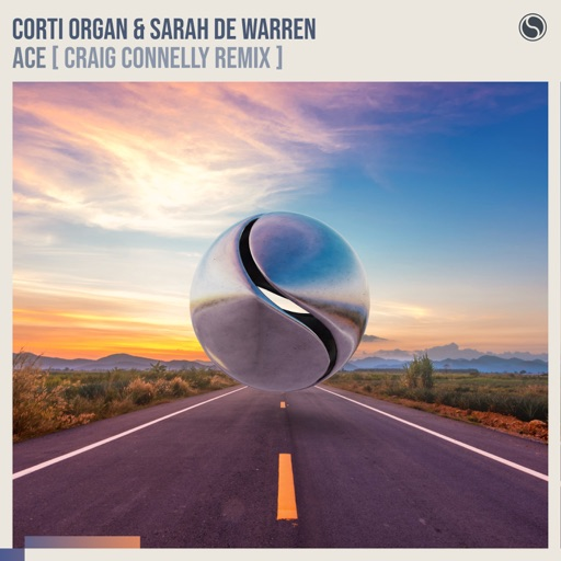 Ace (Craig Connelly Remix) - Single by Sarah de Warren & Corti Organ