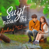 Andiez - Suýt Nữa Thì artwork