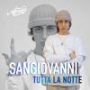 Sangiovanni - tutta la notte artwork