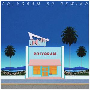 群星 - PolyGram 50 Rewind